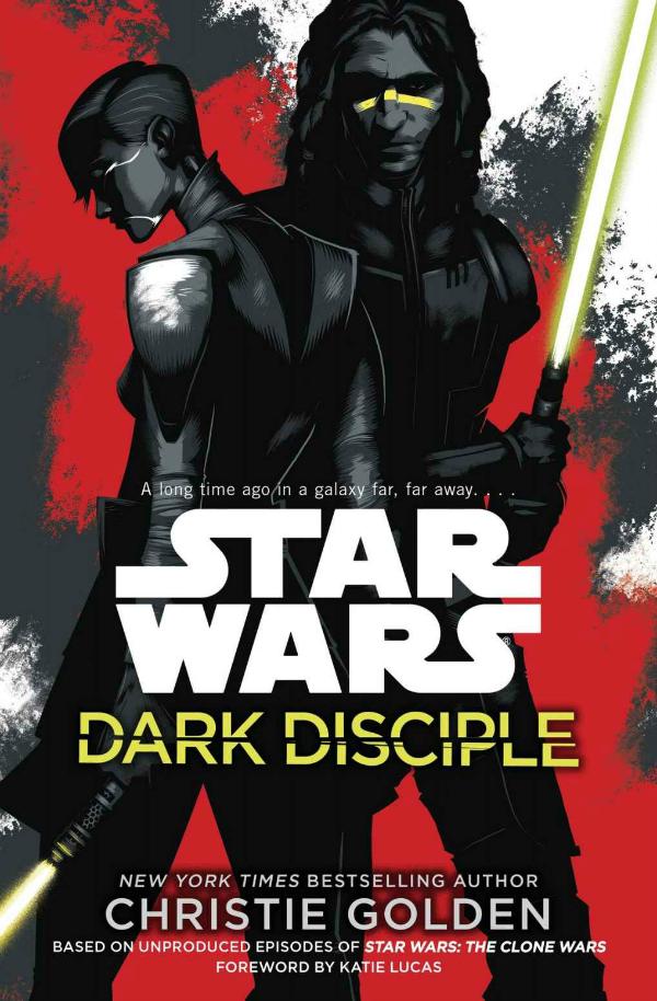 Star Wars - Dark Disciple by Christie Golden
